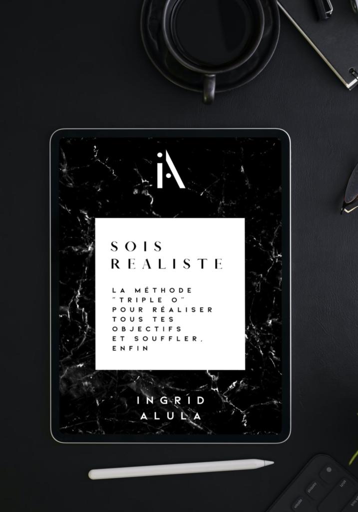 e-book sois réaliste ingrid alula
